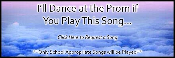 Request a Prom Song
